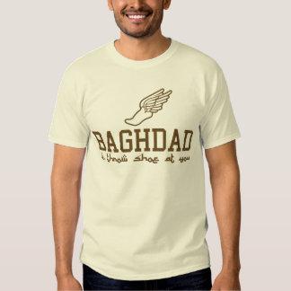 Baghdad - i throw shoe at you! tshirts