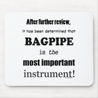 Bagpipe Most Important Instrument Mousepads