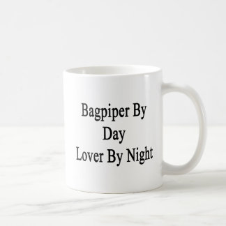 Bagpiper By Day Lover By Night Coffee Mug