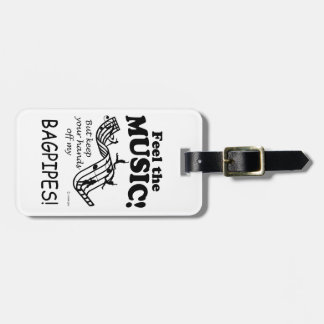 Bagpipes Feel The Music Luggage Tag