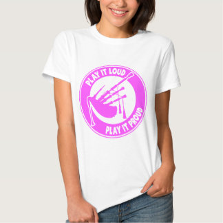 BAGPIPES: PLAY IT LOUD T-SHIRT