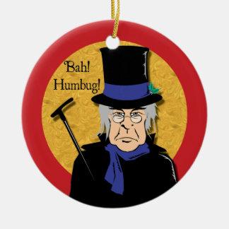 ¡Bah! ¡Embaucamiento! Ornamento de Scrooge Adorno Redondo De Cerámica