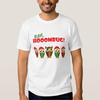 """""""Bah Hooombug"""" Shirt"""