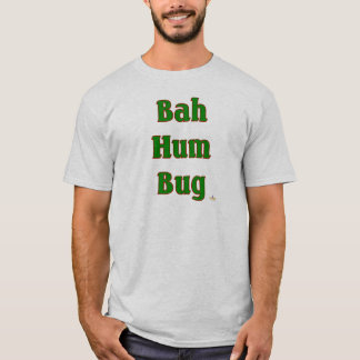 Bah Hum Bug Green T-Shirt