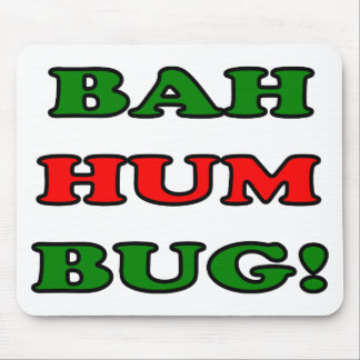 Bah Hum Bug Mouse Pad