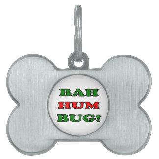 Bah Hum Bug Pet Tags