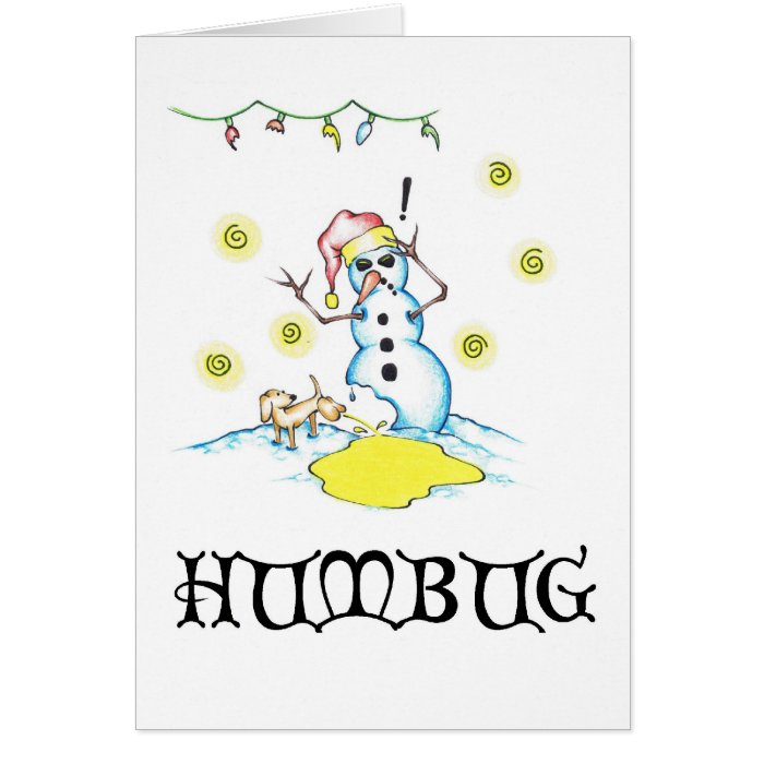 "Bah Humbug ""A Snowman's Worst Friend"" Series # 1 Card"
