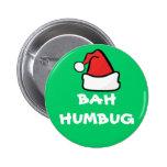 Bah Humbug and Santa Hat Grumpy Christmas Holiday Pinback Button