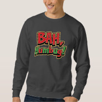 Bah Humbug Basic Sweatshirt