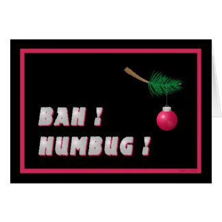 'Bah !   Humbug !' blank Card