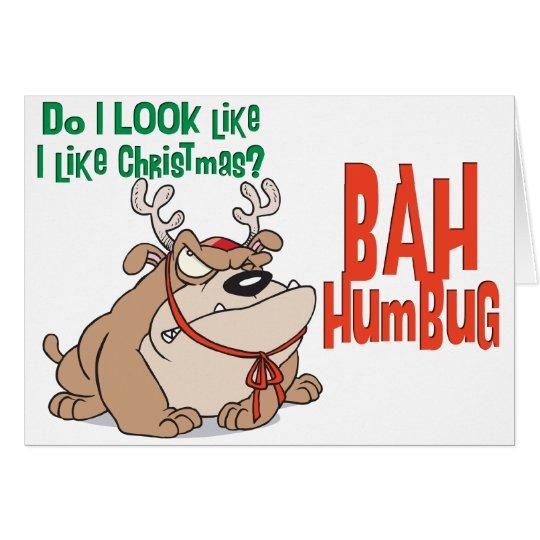 Bah Humbug BullDog Christmas Card