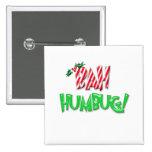 Bah Humbug Buttons