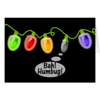 Bah! Humbug! Christmas Lights Card