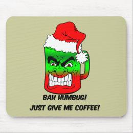 bah humbug Christmas Mouse Pad