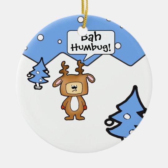Bah humbug... Christmas ornament