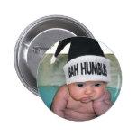 Bah Humbug Christmas Sucks!! Pinback Button