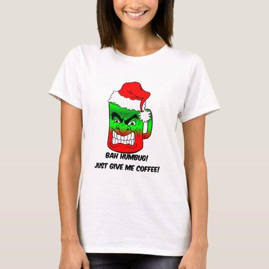 bah humbug Christmas T-Shirt