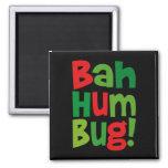 Bah Humbug Fridge Magnet