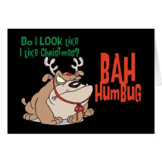 Bah Humbug Funny  Christmas Greeting Card