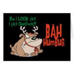 Bah Humbug Funny  Christmas Greeting Cards
