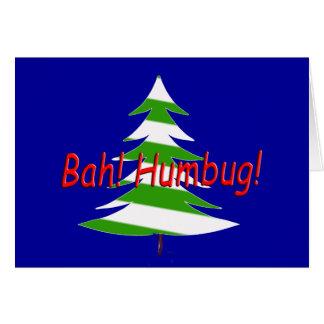 Bah! Humbug! Greeting Card