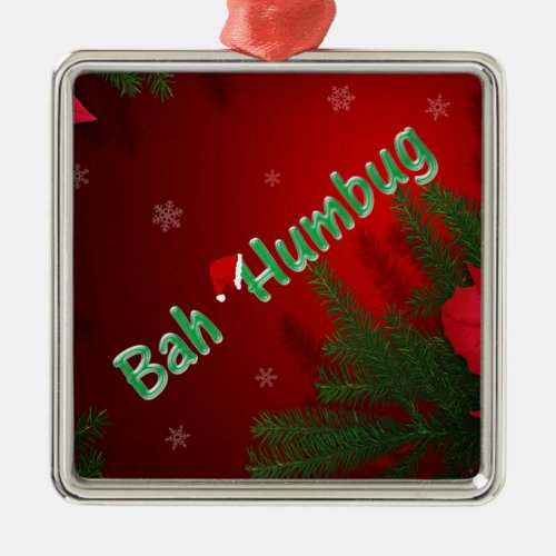 Bah Humbug Metal Ornament