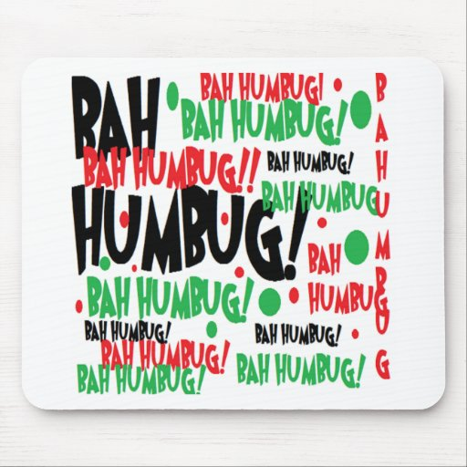 Bah Humbug Mouse Pads