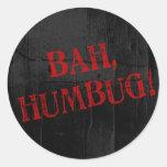 Bah Humbug Round Stickers