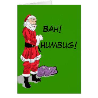 Bah! Humbug! Santa Greeting Card