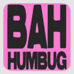 Bah humbug square sticker