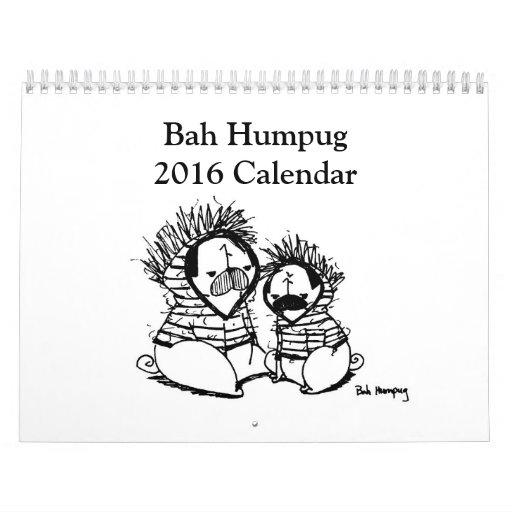Bah Humpug 2016 Calendar
