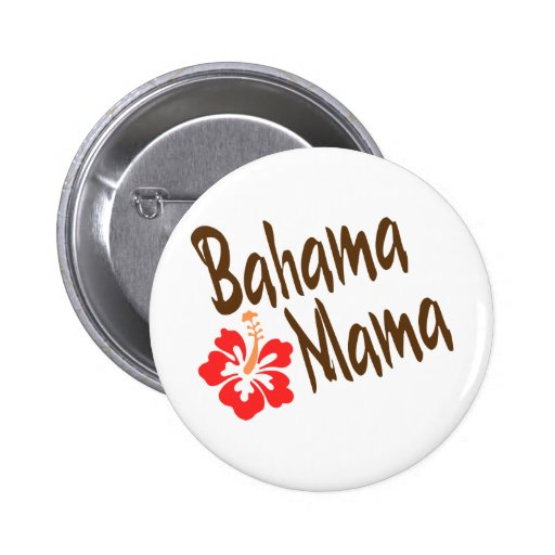 Bahama Mama design with Hibisucus flower Pinback Buttons