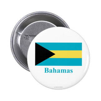 Bahamas Flag with Name Pinback Buttons