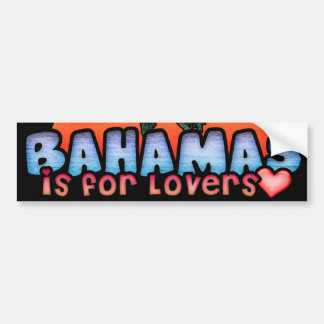 Bahamas is for Lovers Car Bumper Sticker