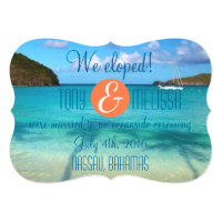 Bahamas We Eloped/Reception Invite