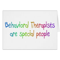 Bahavioral Therapists Are Special People