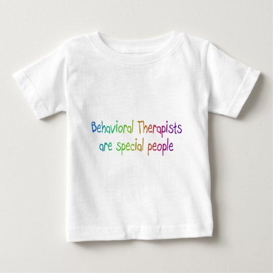 Bahavioral Therapists Are Special People Baby T-Shirt