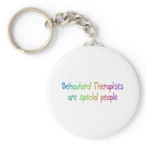 Bahavioral Therapists Are Special People Keychain