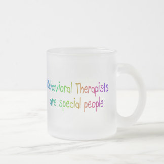 Bahavioral Therapists Are Special People Mug