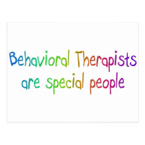 Bahavioral Therapists Are Special People Postcard