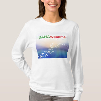 BAHAwesome T-Shirt