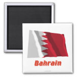 Bahrain Waving Flag with Name Refrigerator Magnets