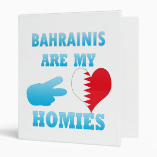 Bahrainis are my Homies 3 Ring Binder