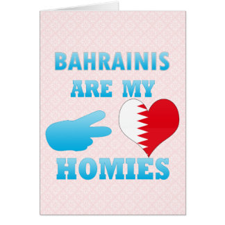 Bahrainis are my Homies Greeting Card