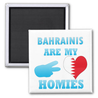 Bahrainis are my Homies Refrigerator Magnet