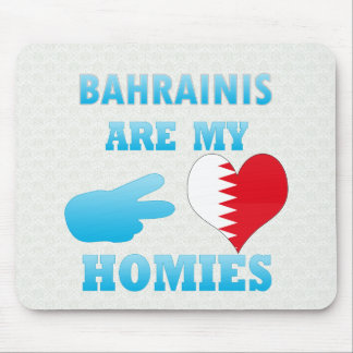 Bahrainis are my Homies Mouse Pad