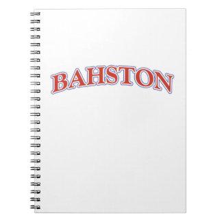 BAHSTON! NOTEBOOK