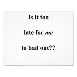 Bail Me Out Card
