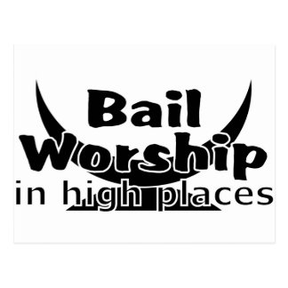 Bail Worship Greed Fest Post Card