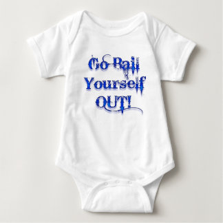 Bail Yourself Out Funny Bailout T-shirt
